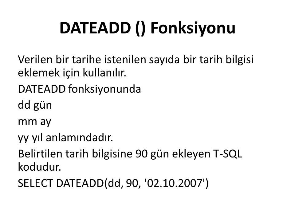 DATEADD () Fonksiyonu