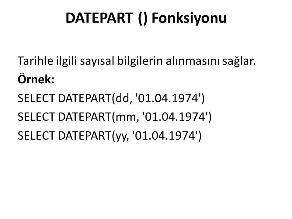 DATEPART () Fonksiyonu