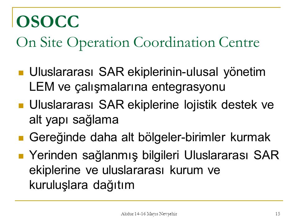 OSOCC On Site Operation Coordination Centre