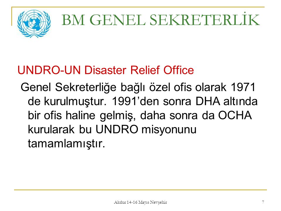 BM GENEL SEKRETERLİK UNDRO-UN Disaster Relief Office