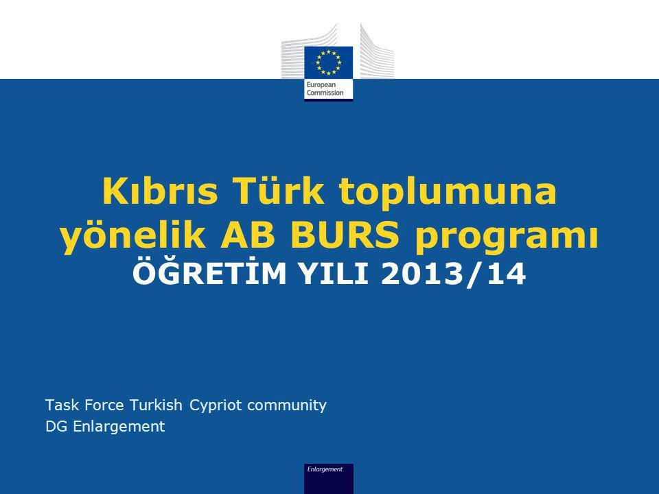 Kıbrıs Türk toplumuna yönelik AB BURS programı ÖĞRETİM YILI 2013/14