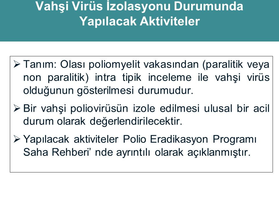 Vahşi Virüs İzolasyonu Durumunda Yapılacak Aktiviteler