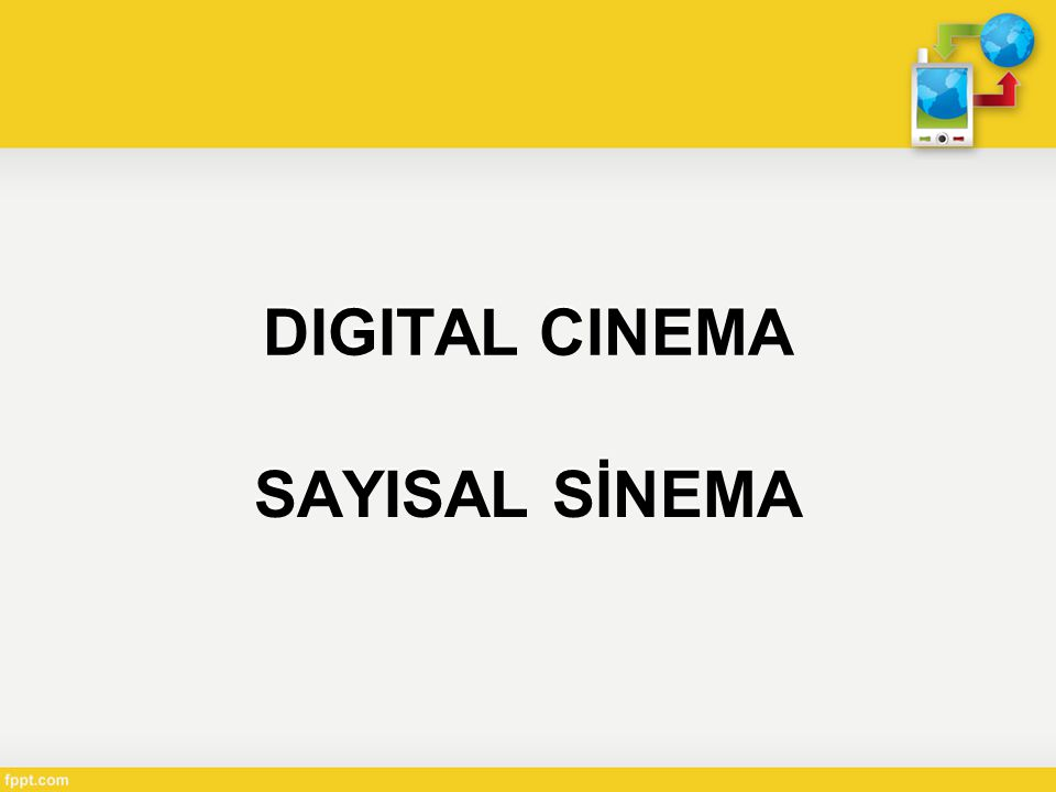 DIGITAL CINEMA SAYISAL SİNEMA