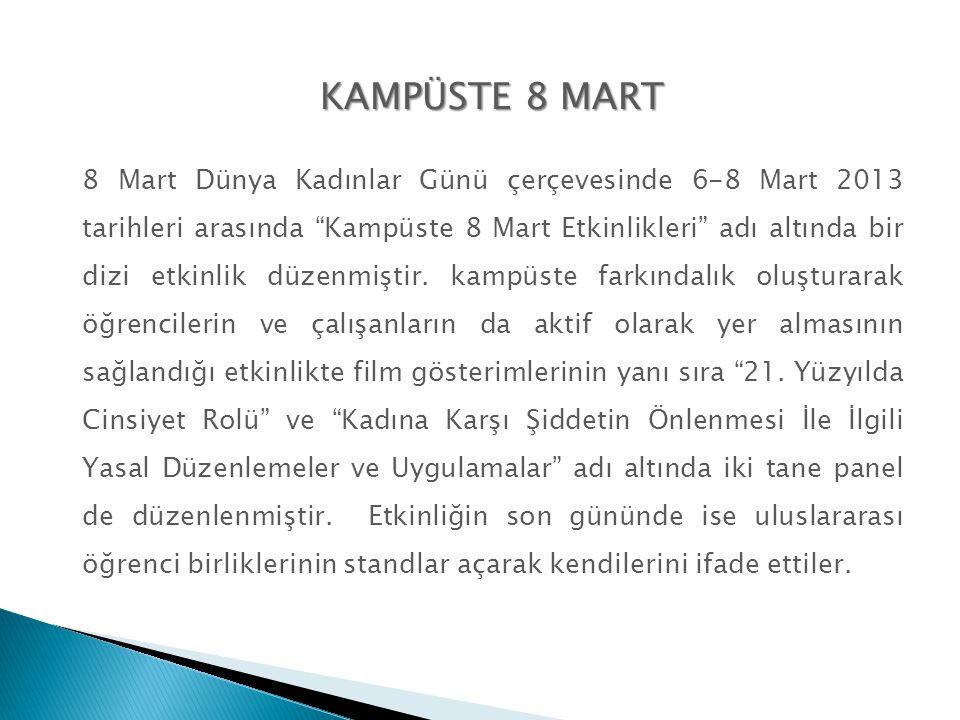 KAMPÜSTE 8 MART