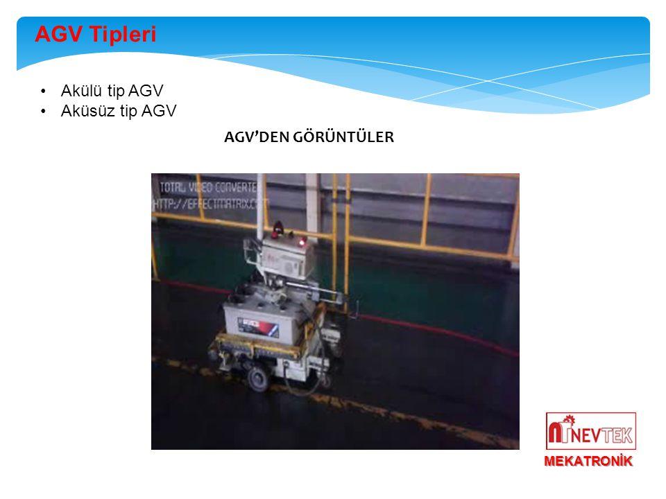 AGV Tipleri Akülü tip AGV Aküsüz tip AGV AGV'DEN GÖRÜNTÜLER MEKATRONİK