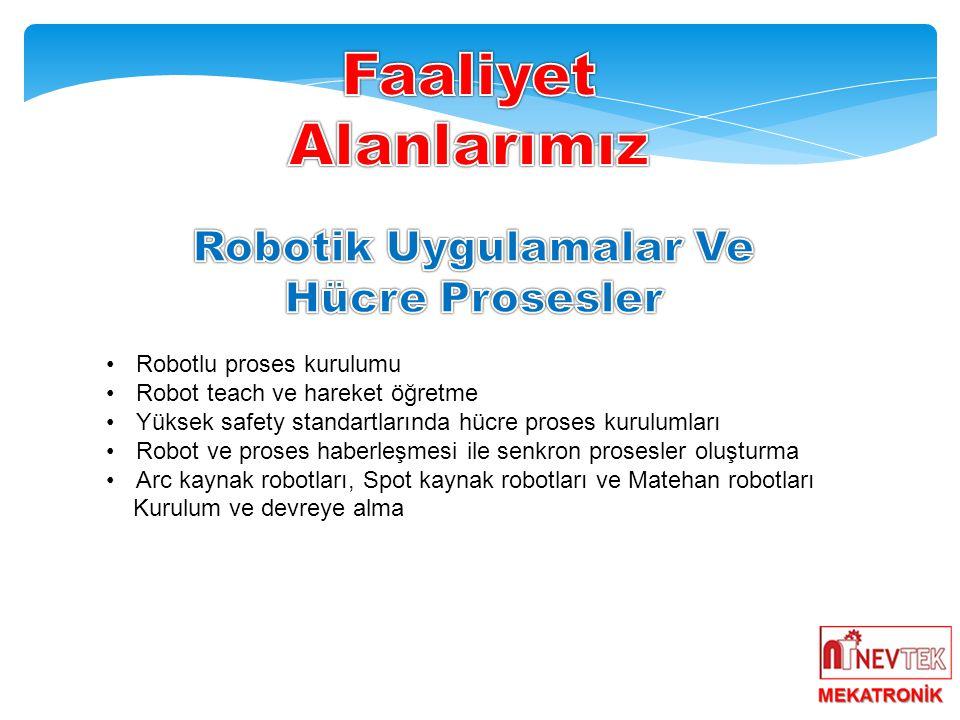 Robotik Uygulamalar Ve Hücre Prosesler