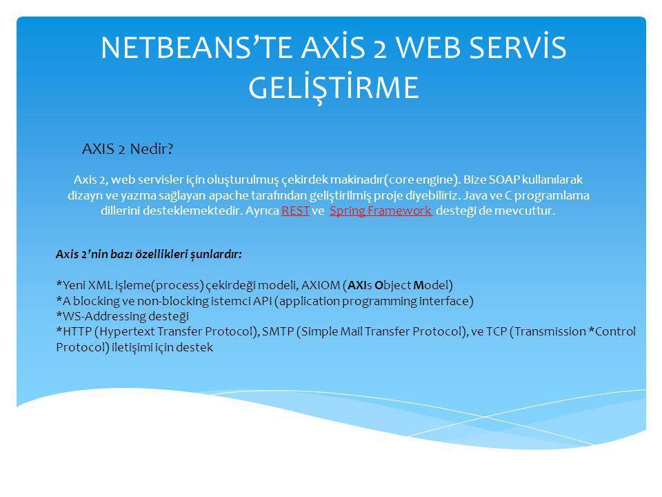 NETBEANS'TE AXİS 2 WEB SERVİS GELİŞTİRME