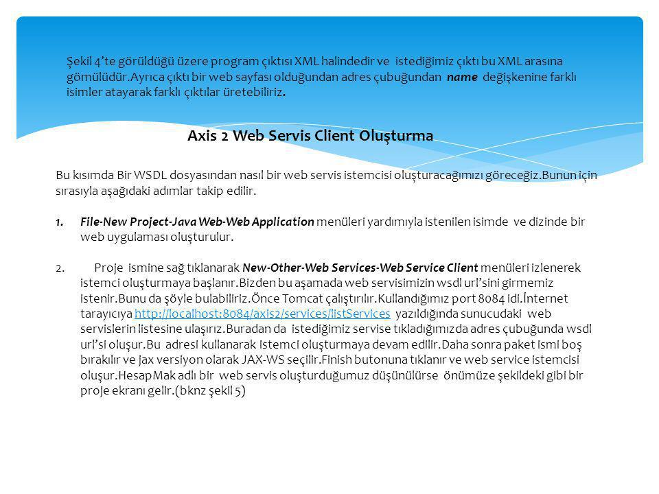 Axis 2 Web Servis Client Oluşturma