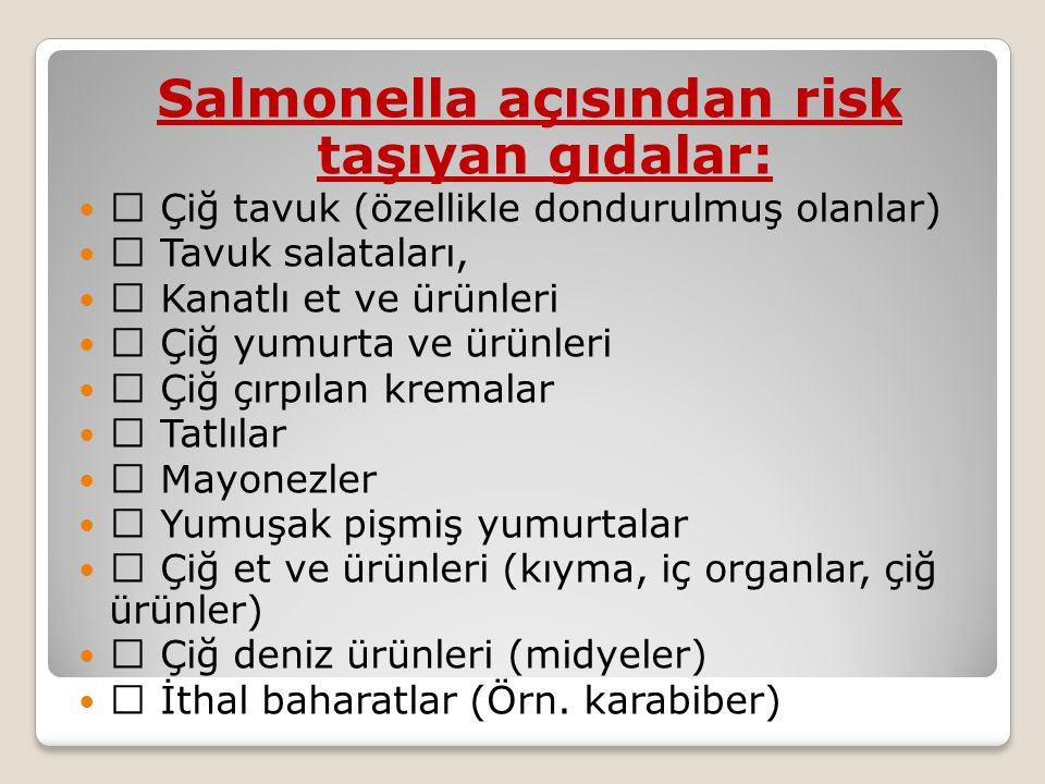Salmonella açısından risk taşıyan gıdalar: