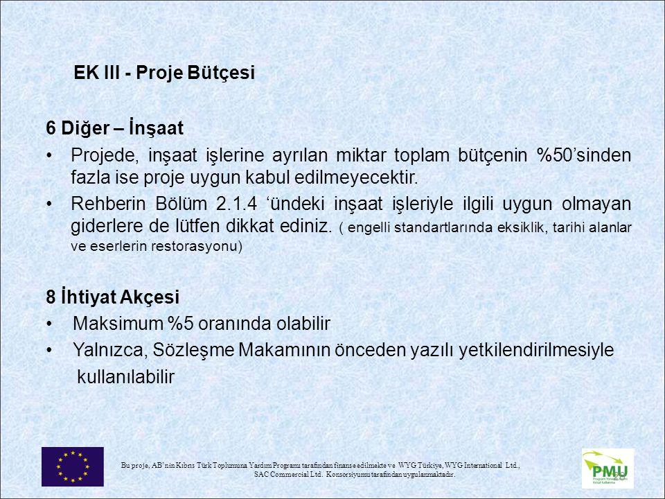 EK III - Proje Bütçesi 6 Diğer – İnşaat.