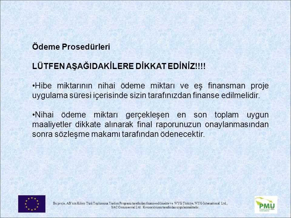 LÜTFEN AŞAĞIDAKİLERE DİKKAT EDİNİZ!!!!