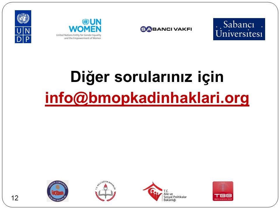 Diğer sorularınız için info@bmopkadinhaklari.org