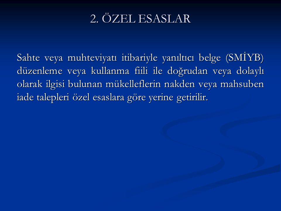 2. ÖZEL ESASLAR