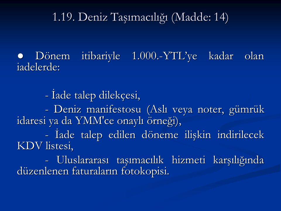 1.19. Deniz Taşımacılığı (Madde: 14)