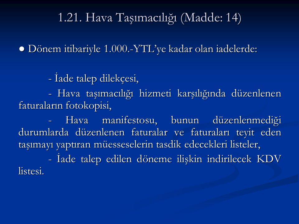 1.21. Hava Taşımacılığı (Madde: 14)