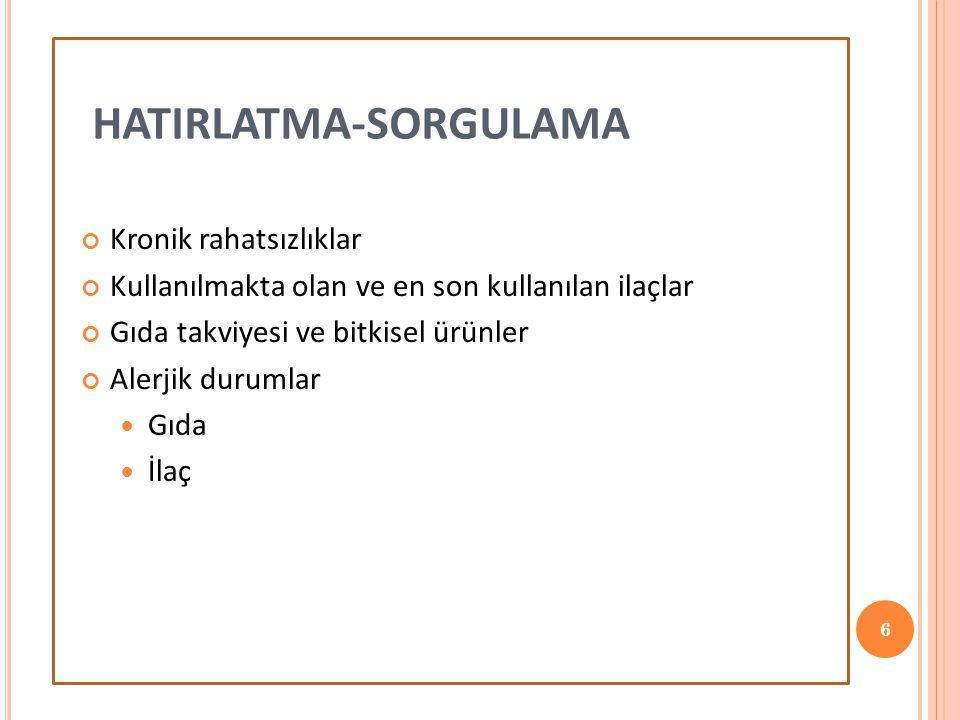 HATIRLATMA-SORGULAMA