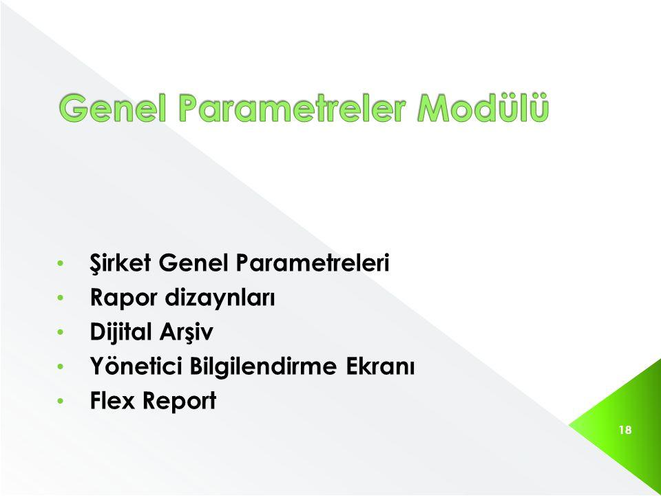 Genel Parametreler Modülü