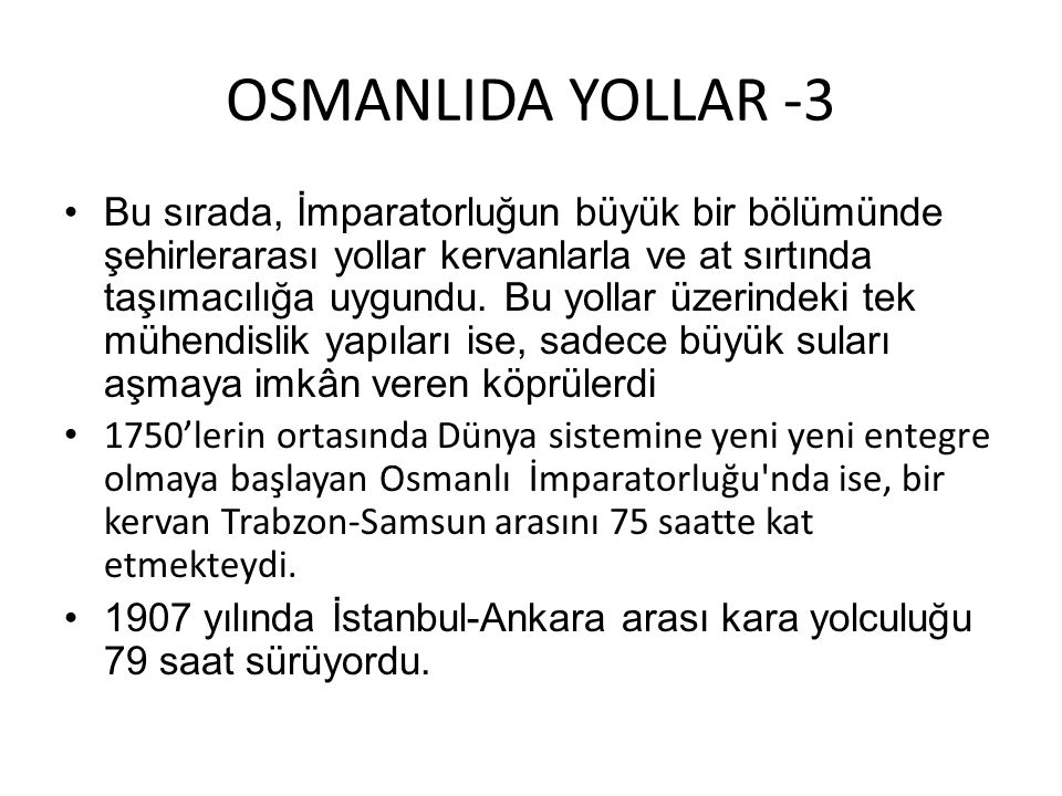 OSMANLIDA YOLLAR -3