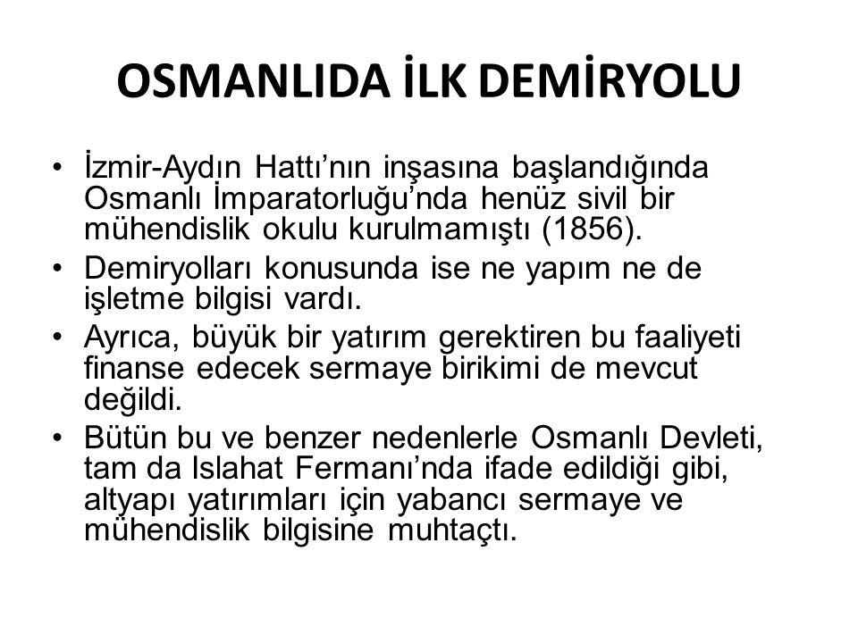 OSMANLIDA İLK DEMİRYOLU