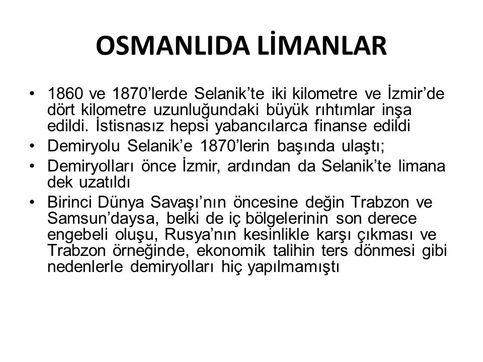 OSMANLIDA LİMANLAR