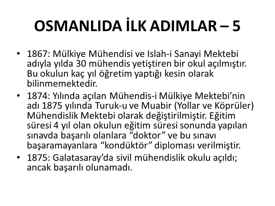 OSMANLIDA İLK ADIMLAR – 5