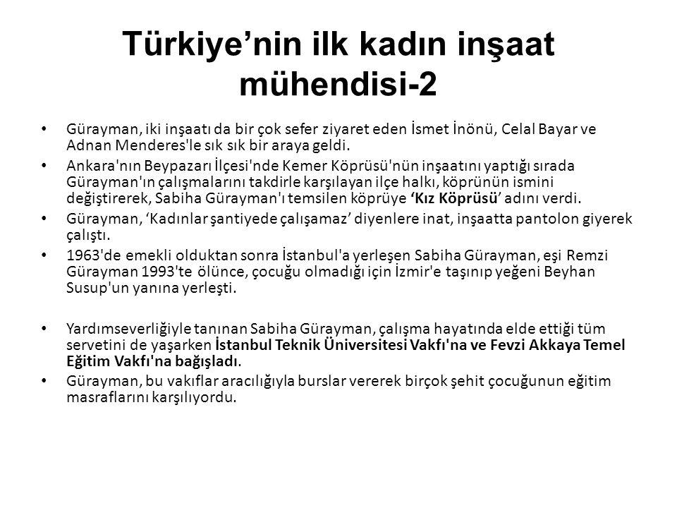 Türkiye'nin ilk kadın inşaat mühendisi-2