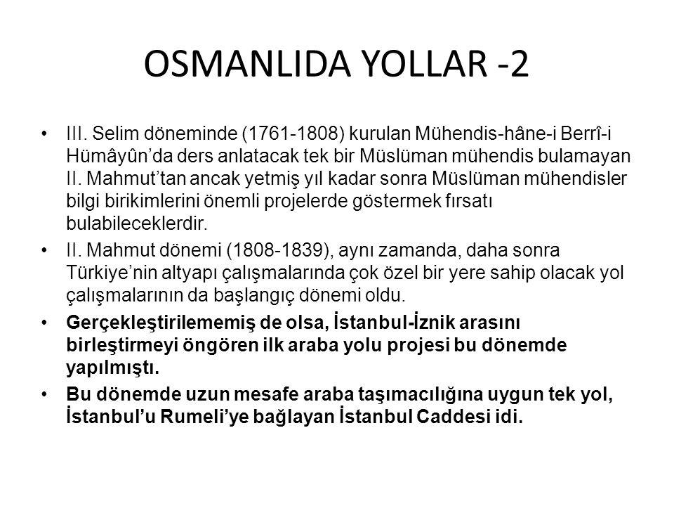 OSMANLIDA YOLLAR -2