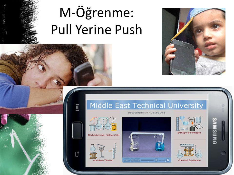 M-Öğrenme: Pull Yerine Push