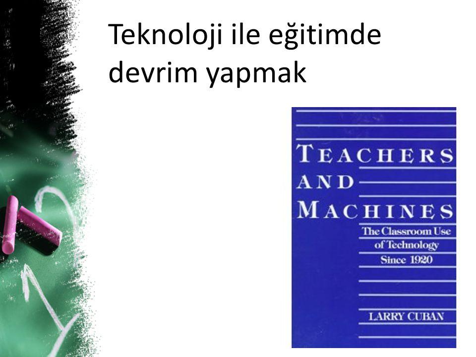 Teknoloji ile eğitimde devrim yapmak