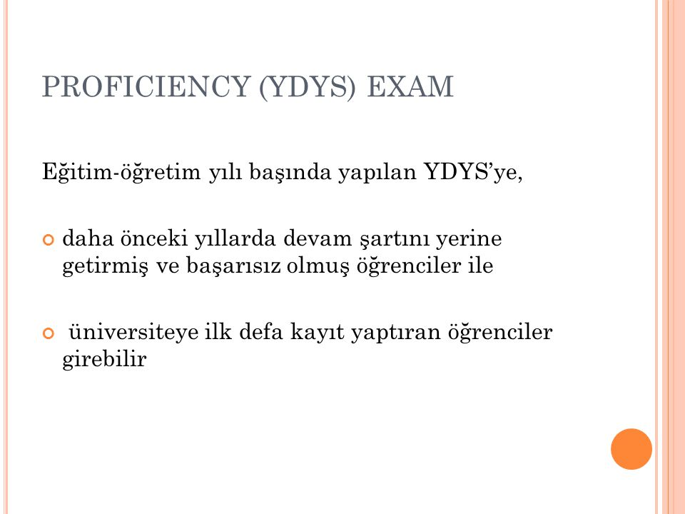 PROFICIENCY (YDYS) EXAM