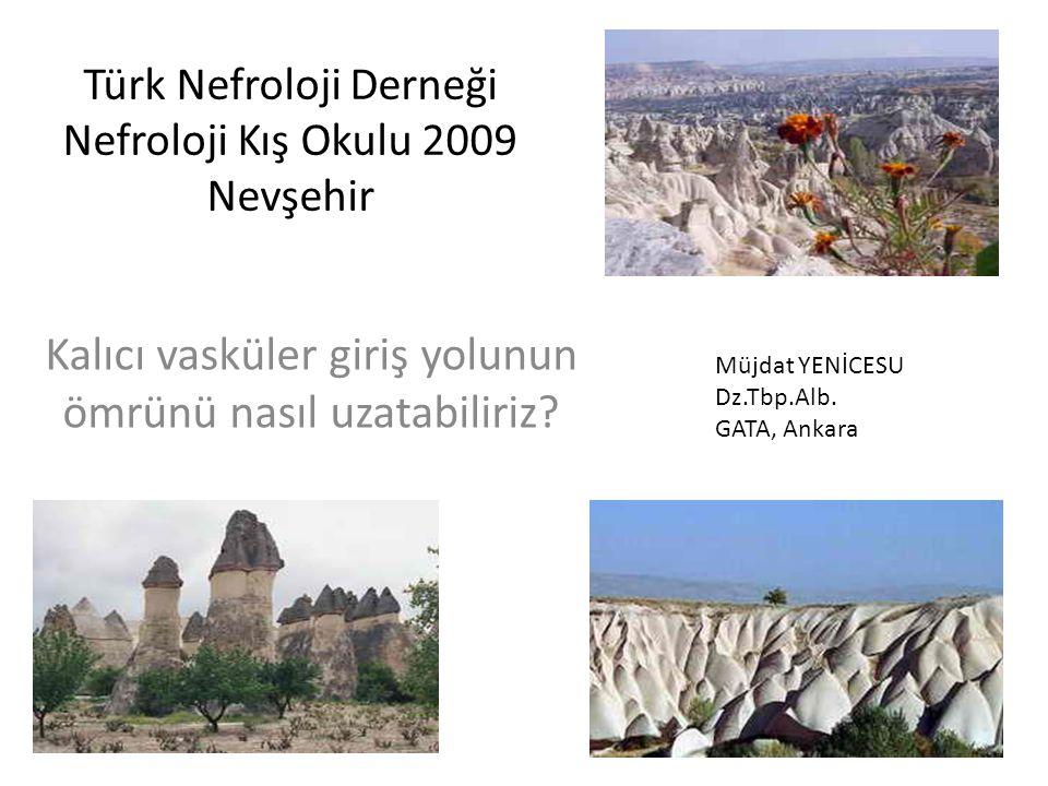 Türk Nefroloji Derneği Nefroloji Kış Okulu 2009 Nevşehir