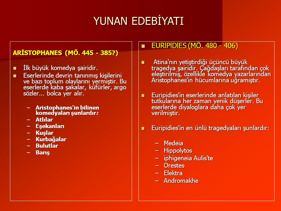 YUNAN EDEBİYATI EURlPlDlES (MÖ. 480 - 406)