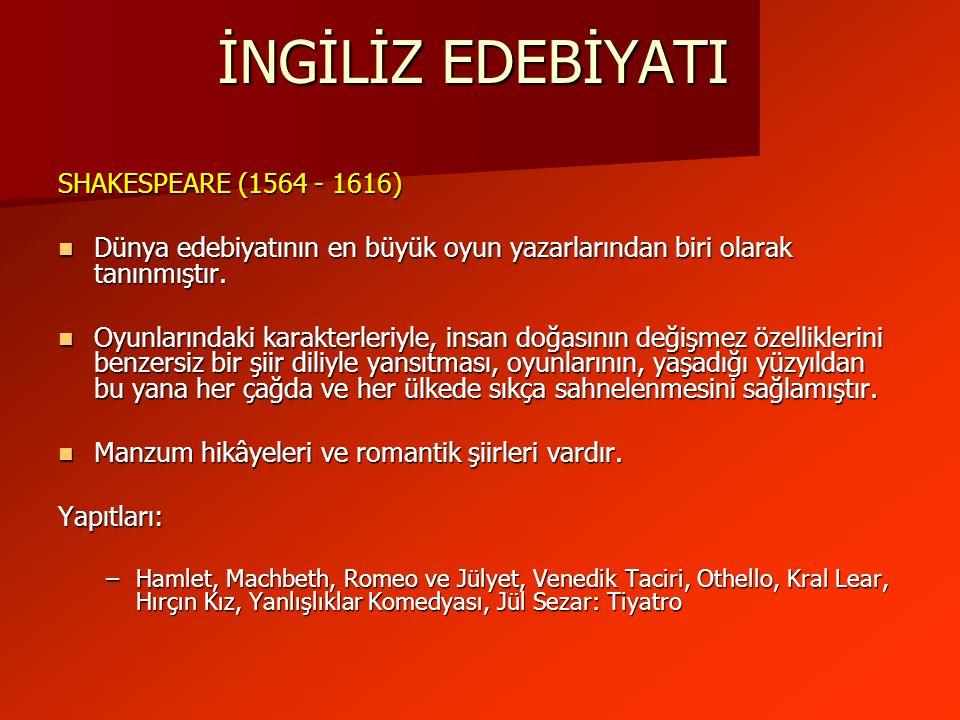 İNGİLİZ EDEBİYATI SHAKESPEARE (1564 - 1616)