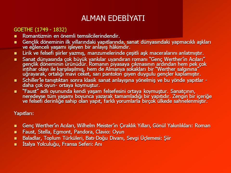 ALMAN EDEBİYATI GOETHE (1749 - 1832)