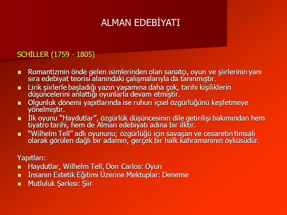 ALMAN EDEBİYATI SCHİLLER (1759 - 1805)