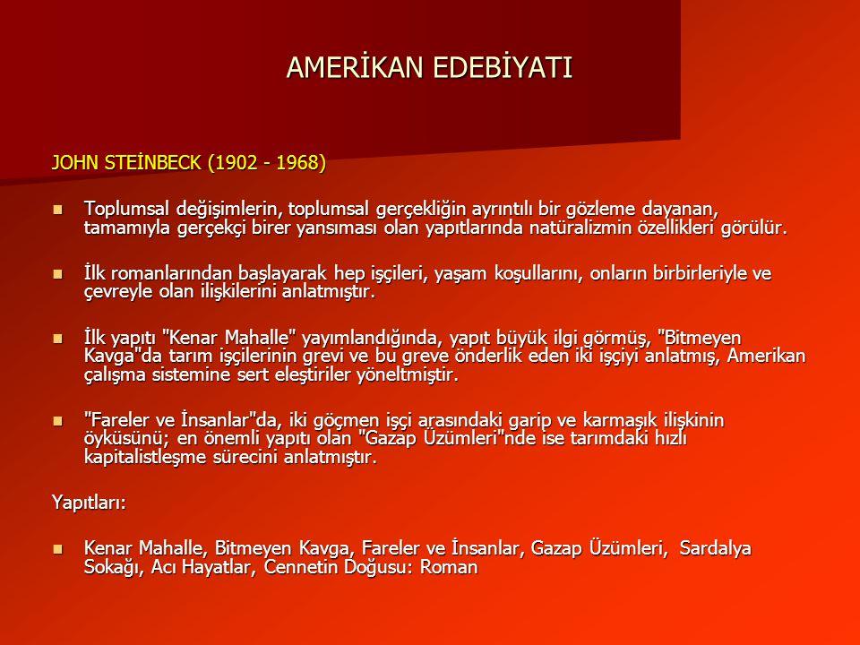 AMERİKAN EDEBİYATI JOHN STEİNBECK (1902 - 1968)
