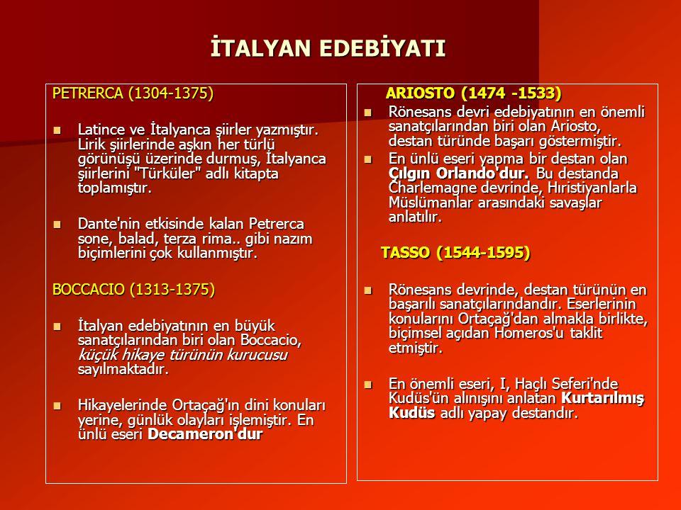 İTALYAN EDEBİYATI PETRERCA (1304-1375)