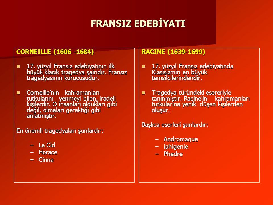 FRANSIZ EDEBİYATI CORNEILLE (1606 -1684)