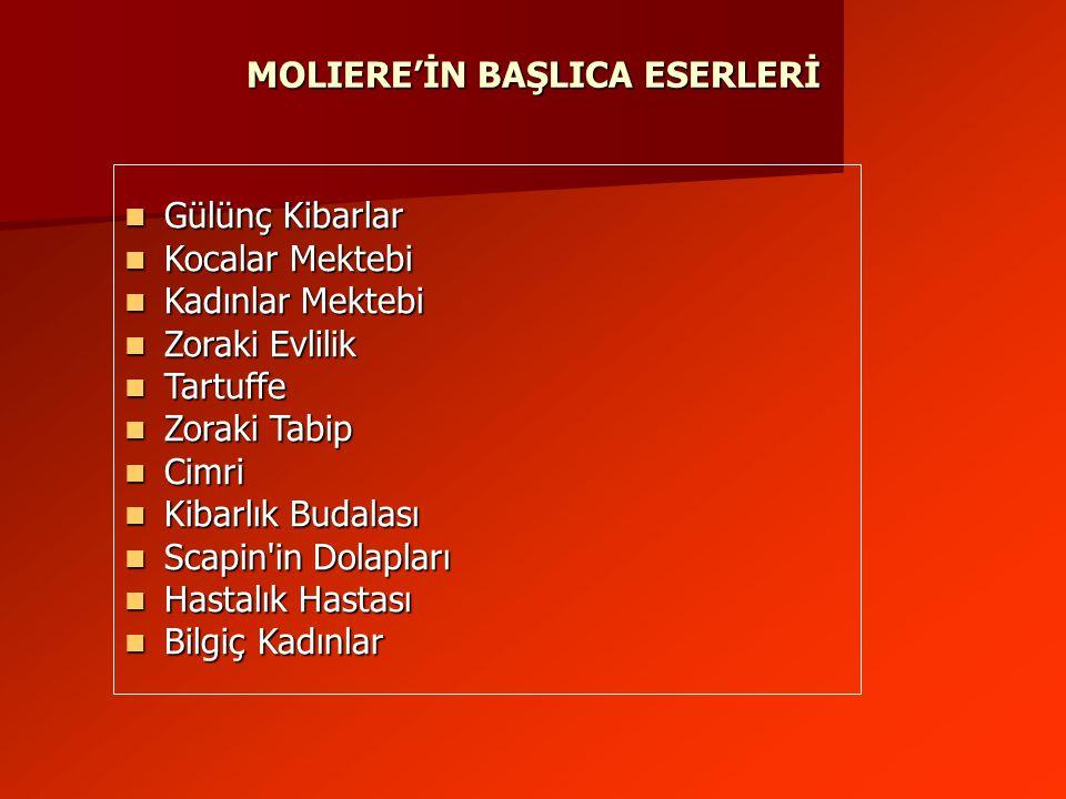 MOLIERE'İN BAŞLICA ESERLERİ