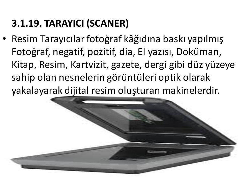 3.1.19. TARAYICI (SCANER)