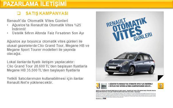 PAZARLAMA İLETİŞİMİ SATIŞ KAMPANYASI Renault'da Otomatik Vites Günleri
