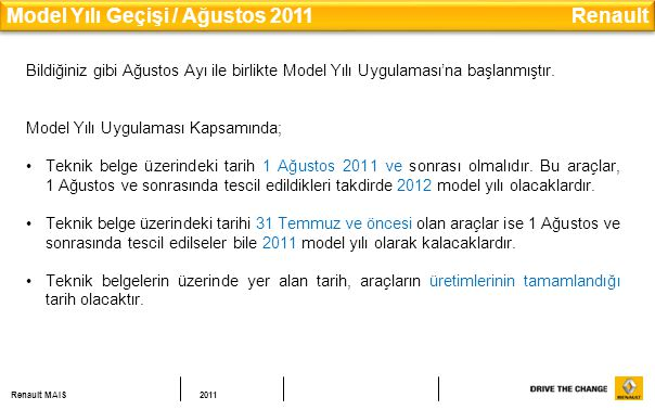Model Yılı Geçişi / Ağustos 2011 Renault