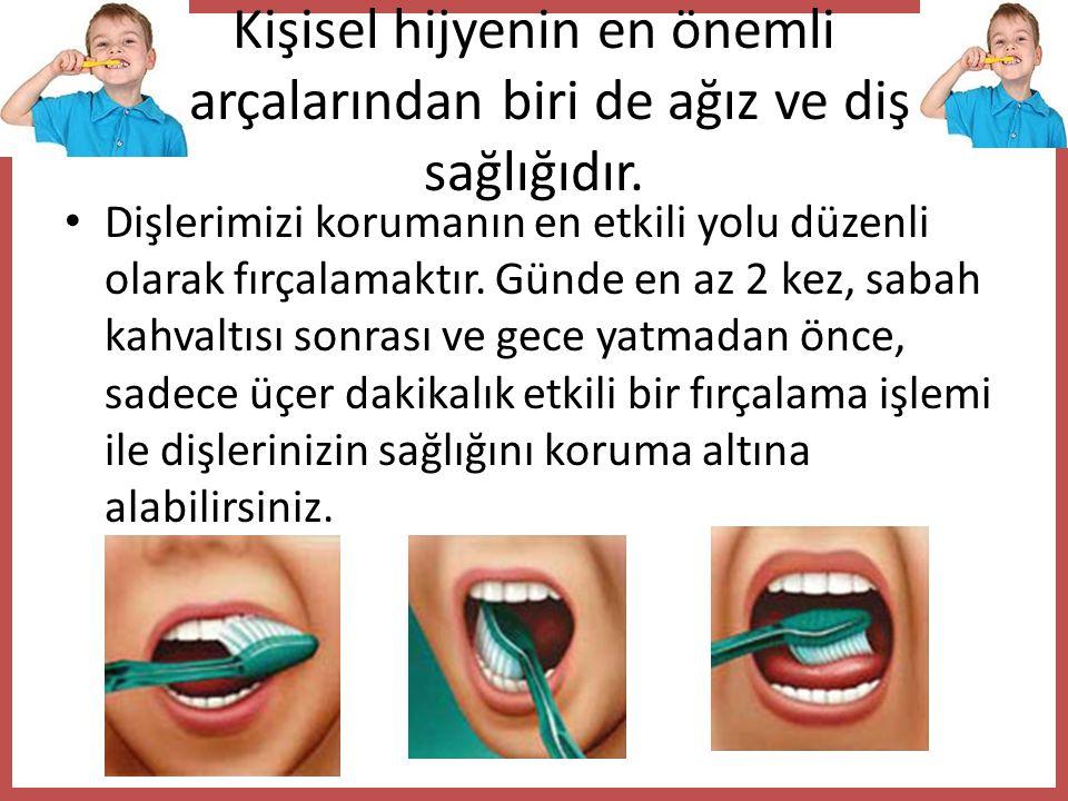 Kişisel hijyenin en önemli parçalarından biri de ağız ve diş sağlığıdır.