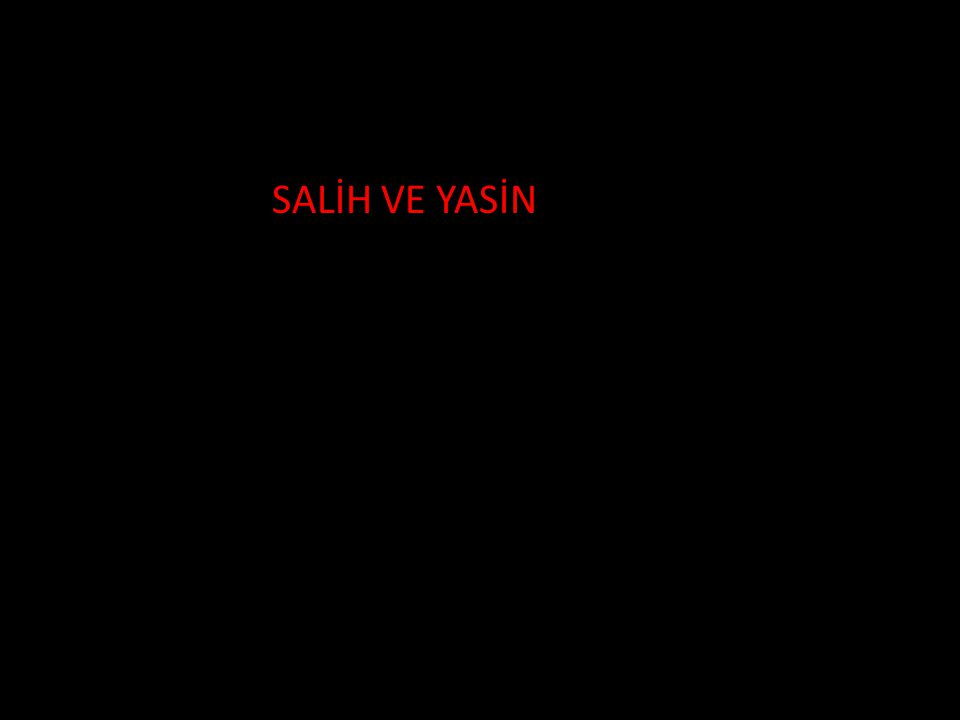 FASF SALİH VE YASİN