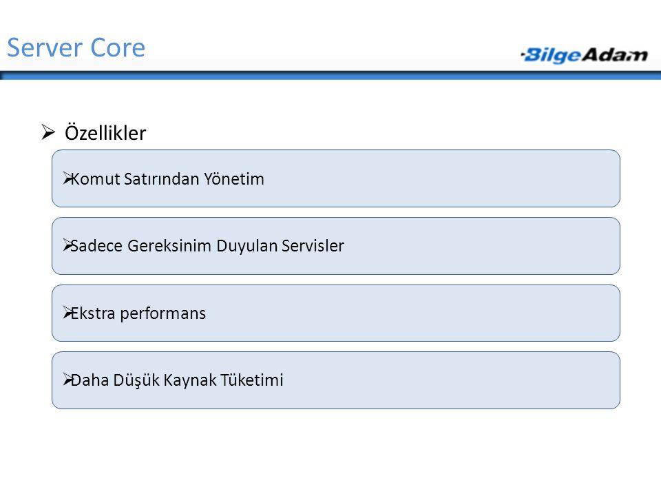 Server Core Özellikler Komut Satırından Yönetim