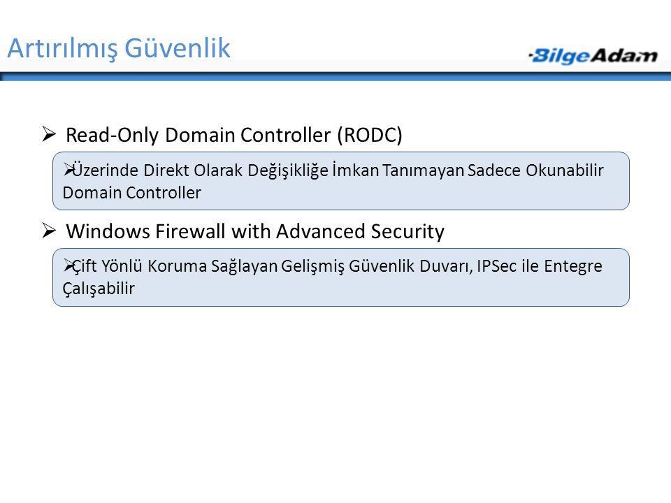 Artırılmış Güvenlik Read-Only Domain Controller (RODC)