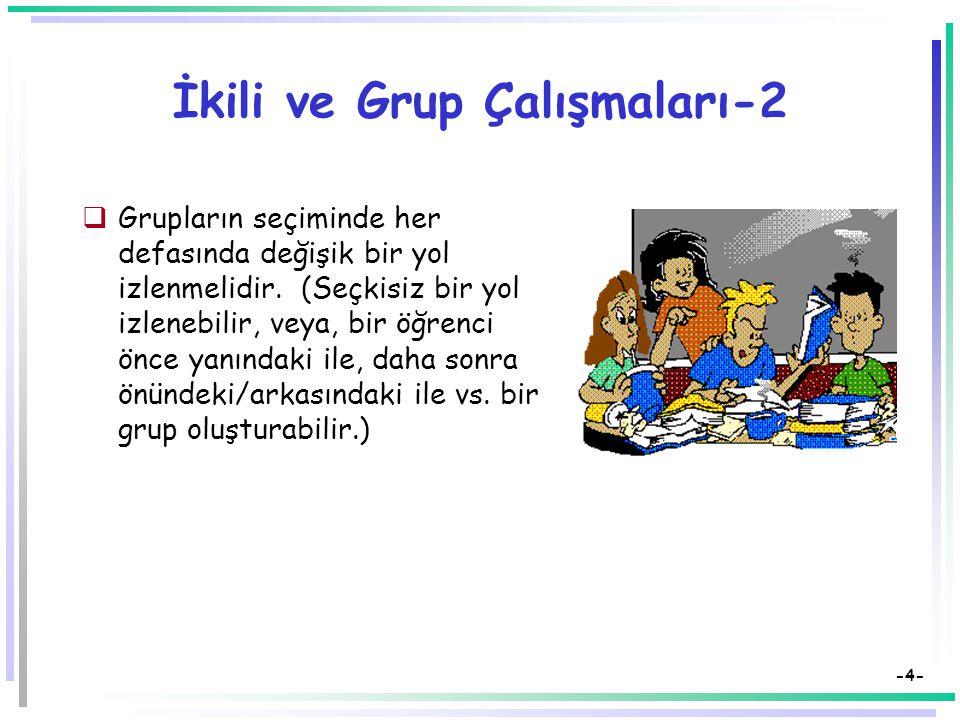 İkili ve Grup Çalışmaları-2