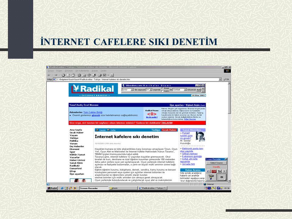 İNTERNET CAFELERE SIKI DENETİM