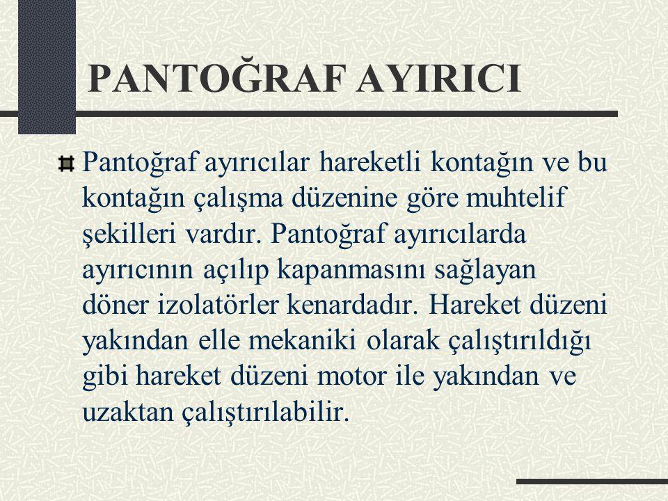 PANTOĞRAF AYIRICI
