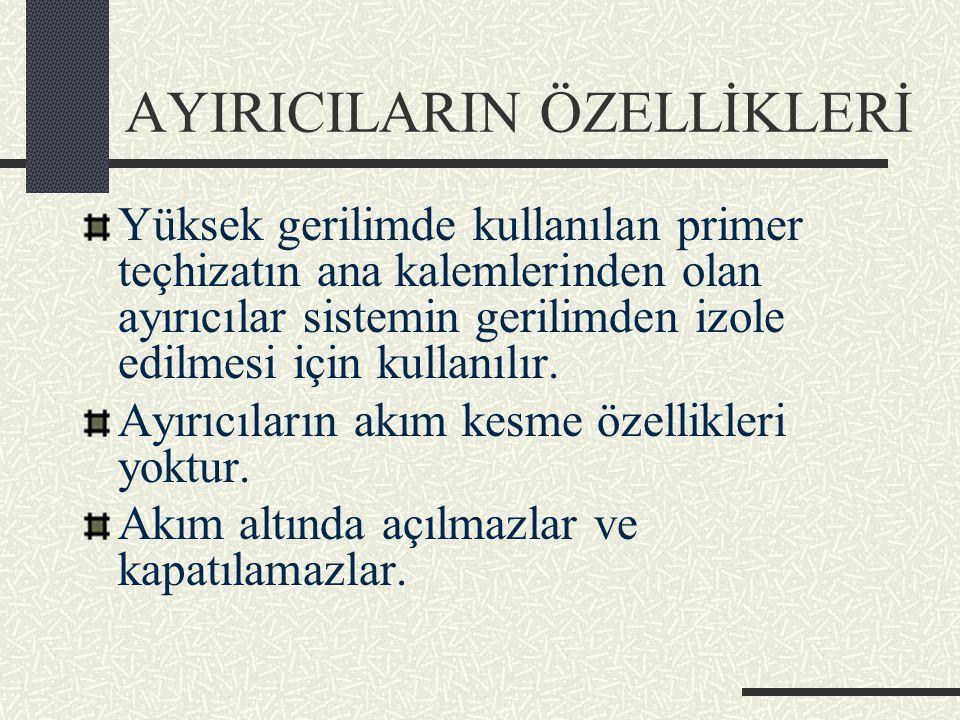 AYIRICILARIN ÖZELLİKLERİ